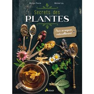 Secrets des plantes. Editions Artemis 705427