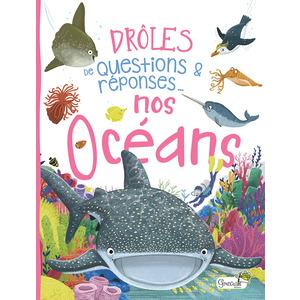 Drôles de question - Nos océans. Editions Grenouille 708562