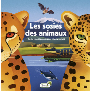 Les sosies des animaux. Editions Grenouille 708566