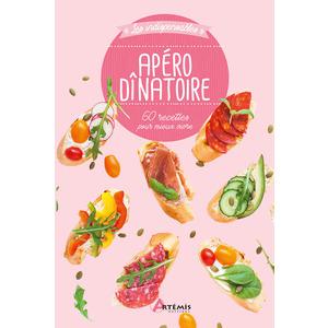 Apéro dinatoire - 60 recettes. Editions Artemis 709988