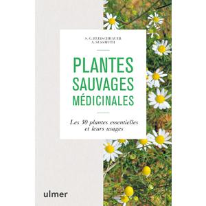 Plantes sauvages médicinales. Editions Ulmer 714260