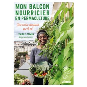 Mon balcon nourricier en permaculture. Editions Ulmer 714266