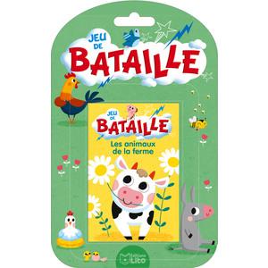 Jeux de bataille - Les animaux de la ferme. Les éditions Lito 715338
