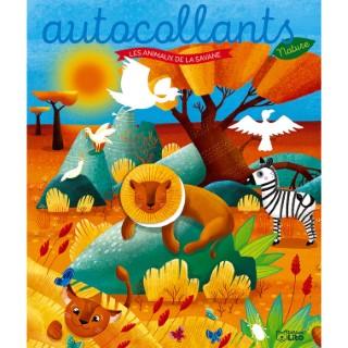 Les autocollants nature - Les animaux de la savane. Editions Lito 715359