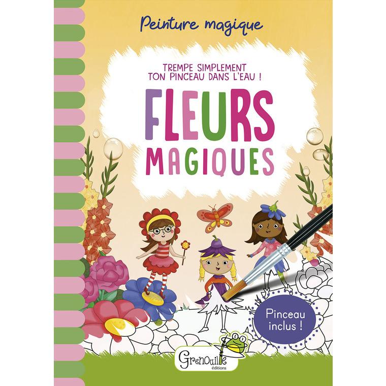 Peinture magique - Fleurs magiques. Editions Grenouille 708579