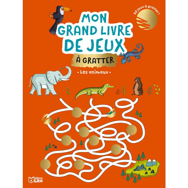 Mon grand livre de jeux à gratter – Les animaux aux éditions Lito 677371