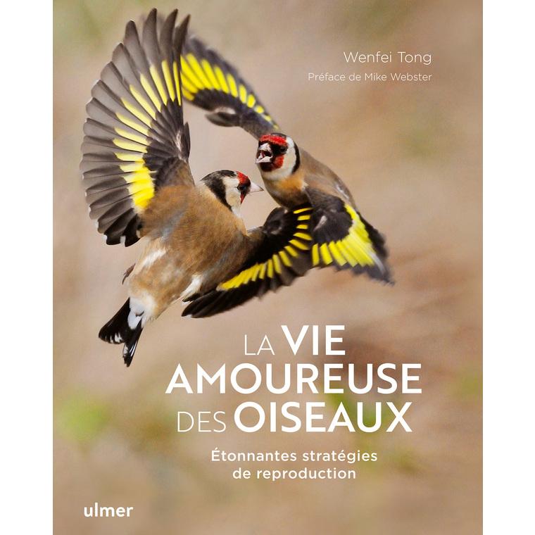 La vie amoureuse des oiseaux Editions Ulmer 696526