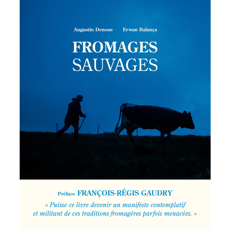 Fromages sauvages Editions Ulmer 696528
