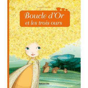 Boucle d'Or et les Trois Ours Minicontes classiques 3 ans Éditions Lito 115233