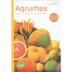 Agrumes 128 pages Éditions Eugène ULMER 116333