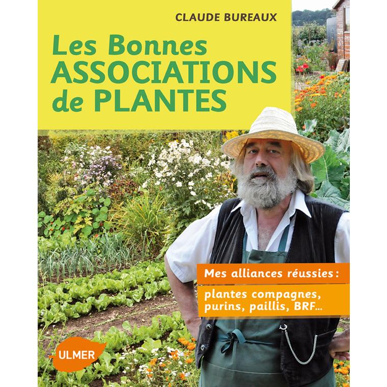 Les Bonnes Associations de Plantes 168 pages Éditions Eugène ULMER 116336