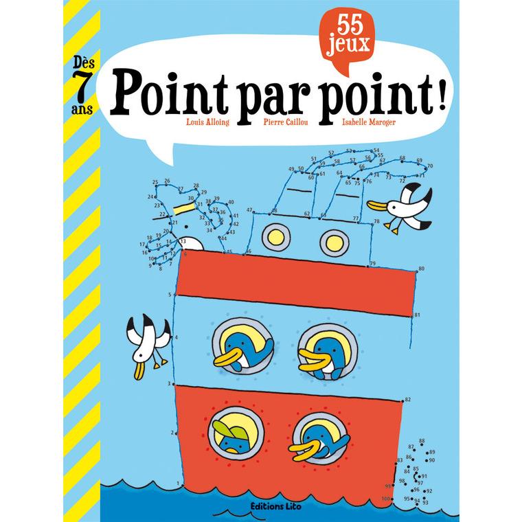 Point par Point Mon Grand Livre de Jeux 7 ans Éditions Lito 122878