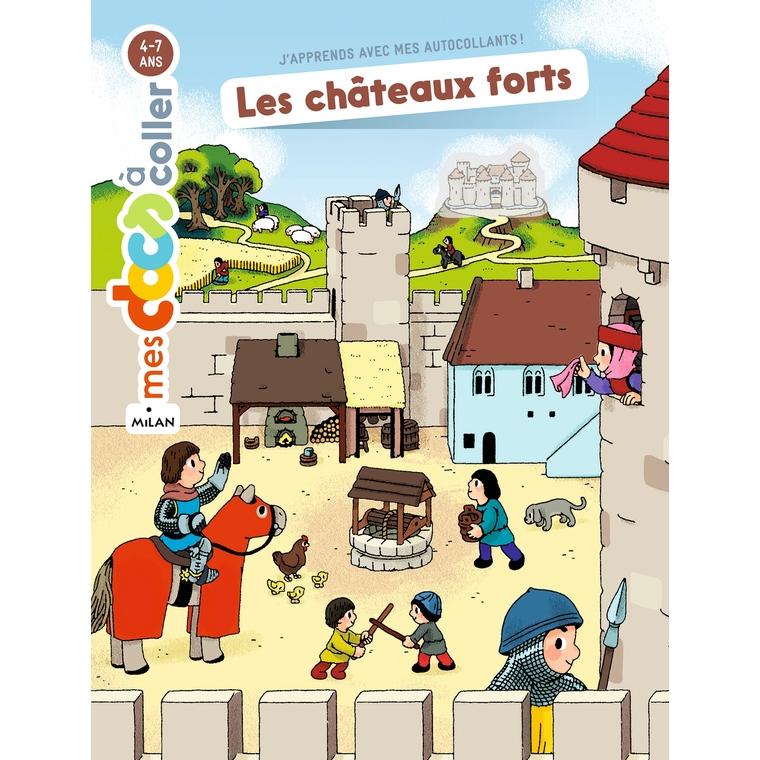 Les Châteaux Forts Mes Docs à Coller 3 à 7 ans Éditions Milan 125587