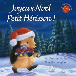Joyeux Noël Petit Hérisson Le Coffre à Histoires 3 à 6 ans Éditions Milan 207365