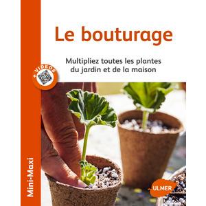 Bouturer toutes mes Plantes 64 pages 14 vidéos Éditions Eugène ULMER 210448