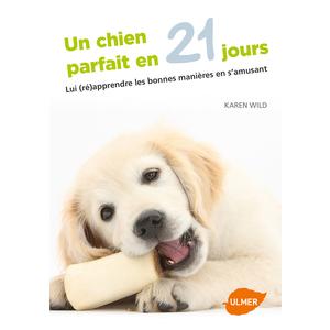 Un Chien Parfait en 21 Jours  96 pages Éditions Eugène ULMER 252635