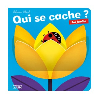 Au Jardin Qui se Cache ? 0 à 3 ans Éditions Lito 258667