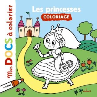 Les Princesses Mes Docs à Colorier 3 à 6 ans Éditions Milan 273351