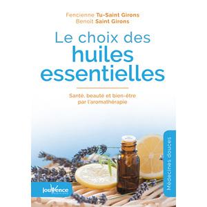 Le choix des huiles essentielles aux éditions Jouvence 286701