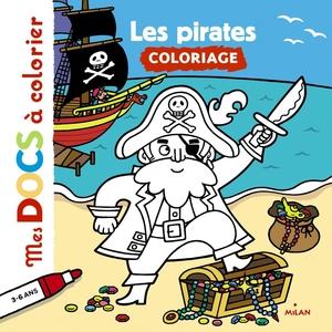 Les Pirates Mes Docs à Colorier 3 à 6 ans Éditions Milan 289173