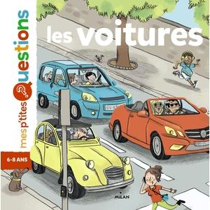 Les Voitures Mes P'tites Questions 6 à 10 ans Éditions Milan 289197