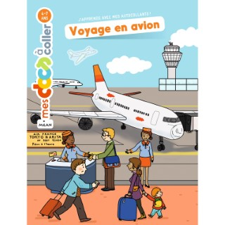 Voyage en Avion Mes Docs à Coller 4 à 7 ans Éditions Milan 289200