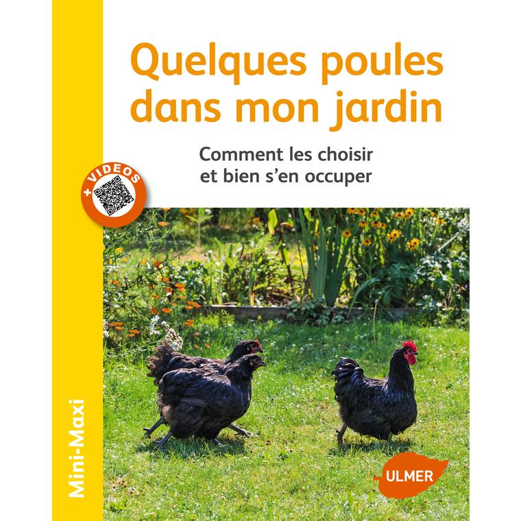 Quelques Poules dans mon Jardin 64 pages Éditions Eugène ULMER 210445