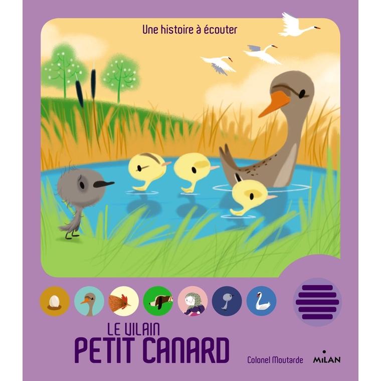Le Vilain Petit Canard Conte et Comptines à Écouter 3 à 6 ans Éditions Milan 256098