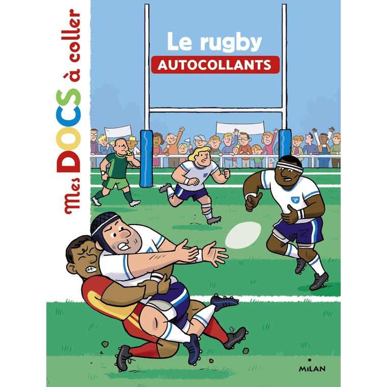 Le Rugby Mes Docs à Coller 3 à 6 ans Éditions Milan 273334