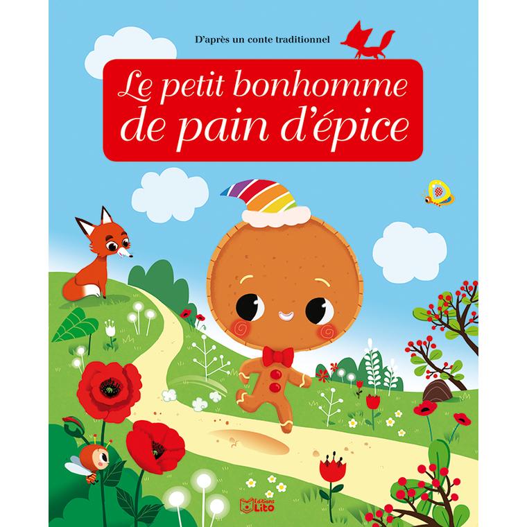 Le Petit Bonhomme de Pain d'Épice Minicontes 3 ans Éditions LITO 282567