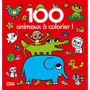 100 Animaux à Colorier 100 Images à Colorier 3 ans Éditions Lito 309362