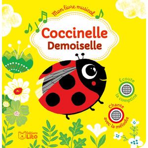 Coccinelle Demoiselle Mon Livre Musical avec 2 puces 18 mois Éditions Lito 309546