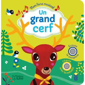 Dans sa Maison un Grand Cerf  Mon Livre Musical avec 2 puces 18 mois Éditions Lito 309547