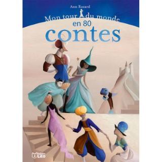 Mon Tour du Monde en 80 Contes Les Contes 5 ans Éditions Lito 309690