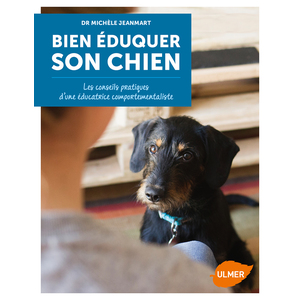 Bien Éduquer son Chien (Méthodes d'éducation positives) 144 pages Éditions Eugen ULMER 343674