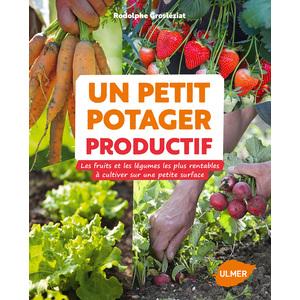 Un Petit Potager Productif 143 pages Éditions Eugen ULMER 343686
