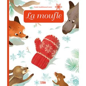 La Moufle Minicontes Classiques-La Moufle 3 ans Éditions Lito 395958