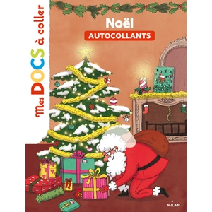 Noël Mes Docs à Coller dès 3 ans Éditions Milan 398626