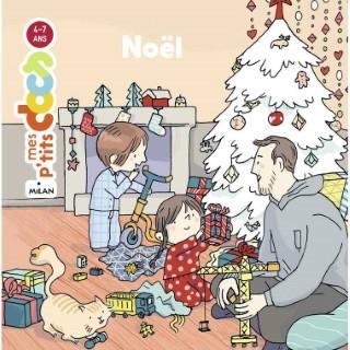 Noël Mes P'tits Docs dès 3 ans Éditions Milan 398631