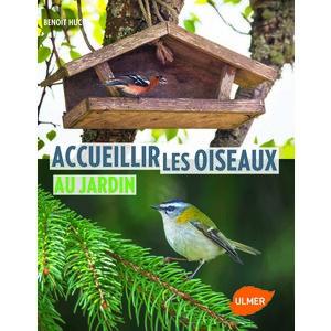 Accueillir les Oiseaux au Jardin  120 pages Éditions Eugen ULMER