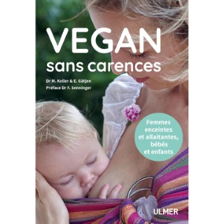 Vegan sans Carences 200 pages Éditions Eugen ULMER 407938