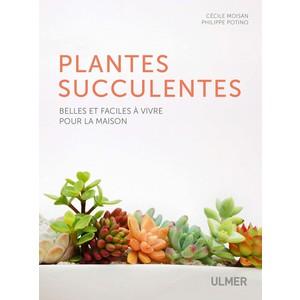 Plantes Succulentes Faciles à Vivre 222 pages Éditions Eugen ULMER 407941