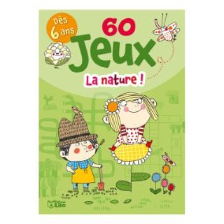60 Jeux La Nature Bloc Jeux 6 ans Éditions Lito 408616