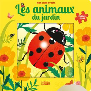 Les Animaux du Jardin Mon Livre Puzzle 9 Pièces 2 ans Éditions Lito 408637