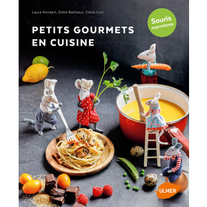 Petits Gourmets en Cuisine  96 pages Éditions Eugen ULMER Cuisine 503944
