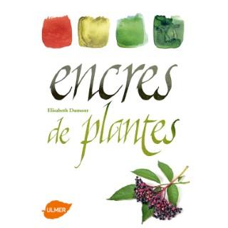 Encres de Plantes 160 pages Éditions Eugen ULMER 503947