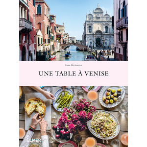 Une Table à Venise 312 pages Éditions Eugen ULMER 503950