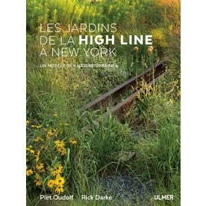 Les Jardins de la High Line à New York 320 pages Éditions Eugen ULMER 503953