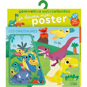 Les Dinosaures Je Décore mon Poster avec les Gommettes 3 ans Éditions Lito 504696