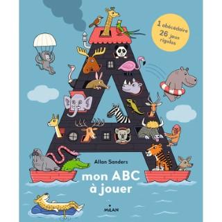 Mon ABC à jouer Albums 3 -7 ans Éditions Milan 522207